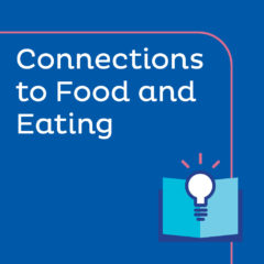 Lesson Plan - Connections to Food and Eating